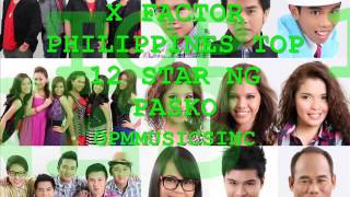 X FACTOR PHILIPPINES TOP 12_STAR NG PASKO (ALBUM)