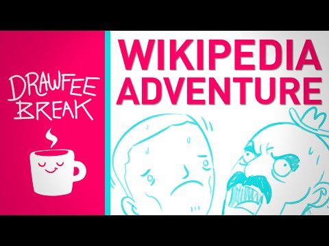 Wikipedia Adventure - DRAWFEE BREAK