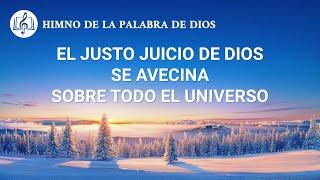 Canción cristiana | El justo juicio de Dios se avecina sobre todo el universo