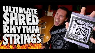 The Ultimate SHRED & RHYTHM strings?! | Ultra Slinky
