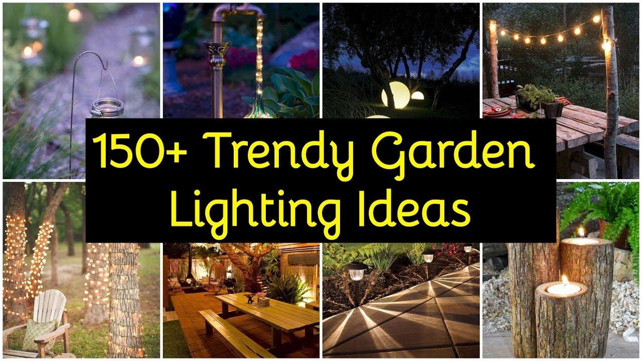 150 Trendy Garden Lighting Ideas Diy Garden Lights Youtube