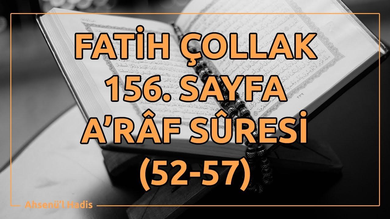 Fatih Çollak - 156.Sayfa - A'râf Suresi (52-57)