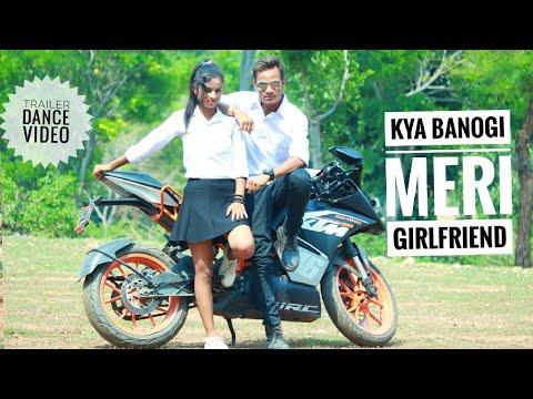 Trailer Kya Banogi Meri Girlfriend ||Nagpuri Sadri || Dance