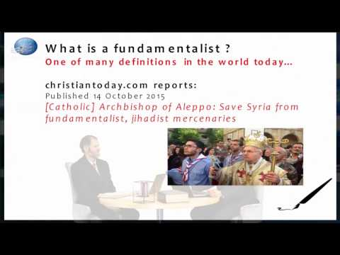 What is a Fundamentalist? - Part I