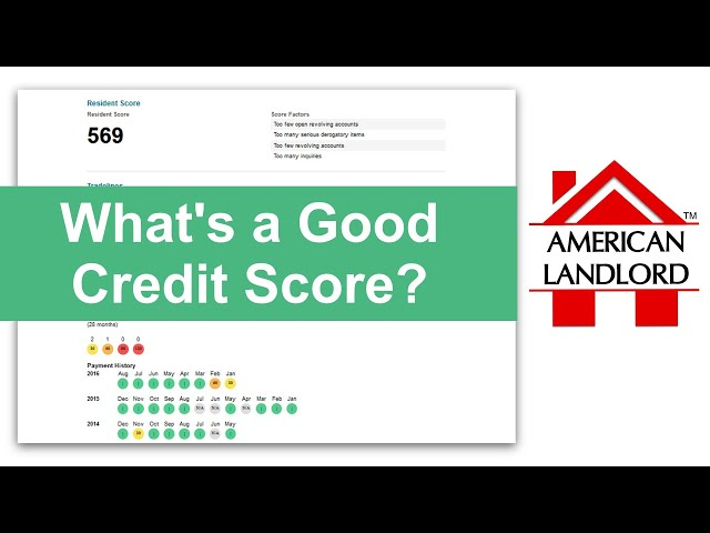 What's a Good Credit Score for Tenants? | American Landlord