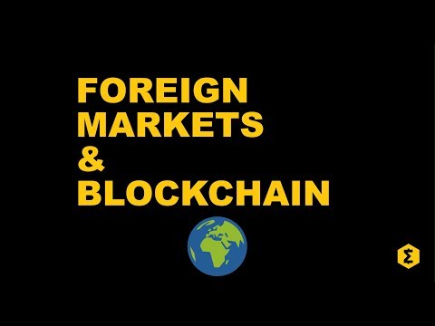 Blockchain and Foreign Markets: Is crypto a better investment for your portfolio.