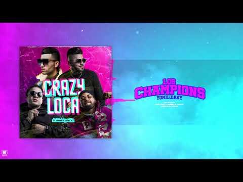 Yomil Y El Dany x Lenier x Chacal – Crazy Loca