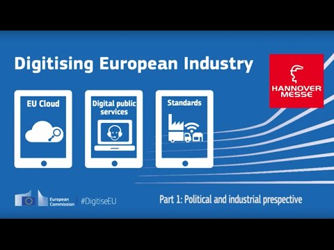 Hannover Messe: Digitising European industry (Part I)