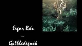 """Sigur Rós - """"Gobbledigook"""""""