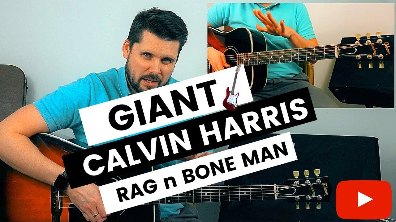 Giant Calvin Harris (Rag'n'Bone Man) Guitar Tutorial // Giant Guitar Chords image