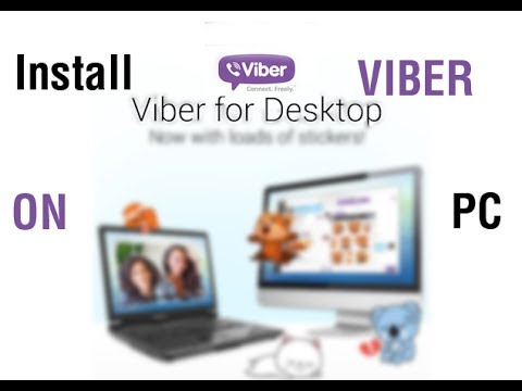 Requirements to download Viber for pc WINDOWS 7/8/8.1/Xp/MAC
