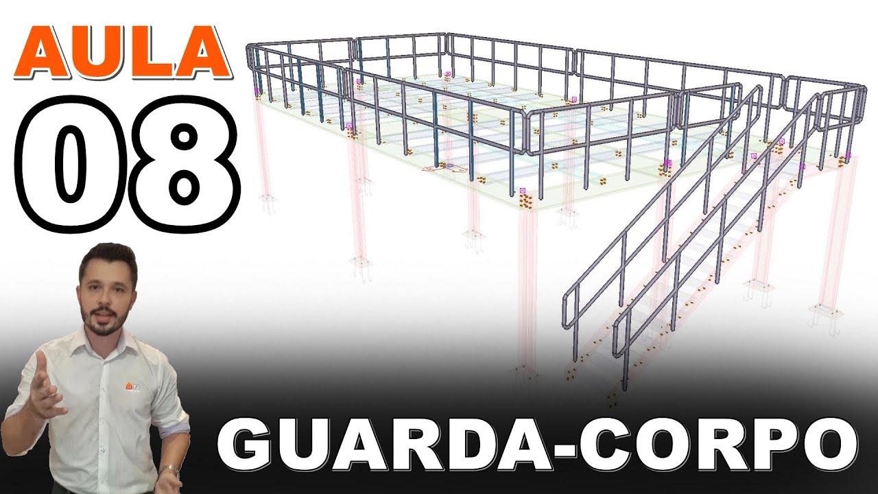 Mezanino - Curso Tekla Structures - Aula 08 - Modelagem Guarda-Corpo
