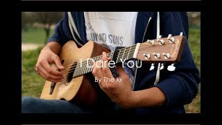 I Dare You - The xx (Mymemind cover)