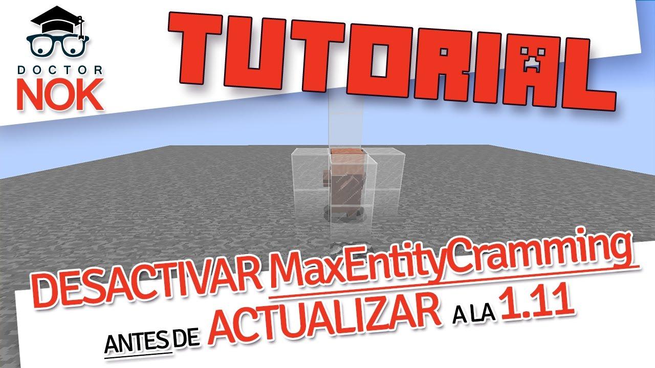 [Tutorial Minecraft] Cómo desactivar maxEntityCramming antes de actualizar a la 1.11 – Miniatura