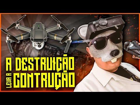 DJI MAVIC PRO (Drone) - A DESTRUIÇÃO LEVA A CONSTRUÇÃO