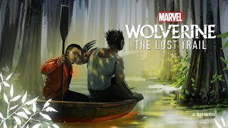 "Marvel's ""Wolverine: The Lost Trail"" Podcast - Coming Soon"