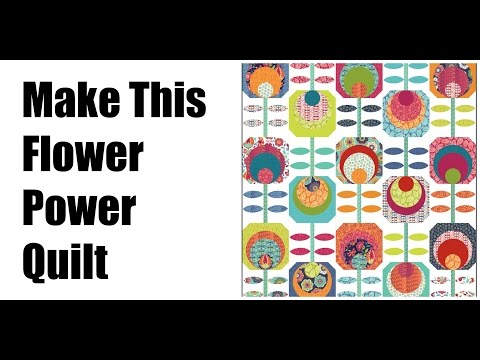 Quilt Tutorial: Easy Quilting-Flower Power Quilt