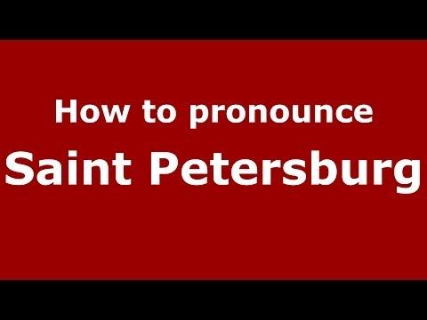 How to pronounce Saint Petersburg (Russian/Russia)  - PronounceNames.com