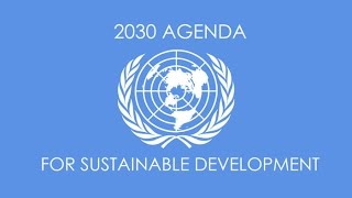 a breakdown of all 17 points of agenda 2030 and what it means for humanity