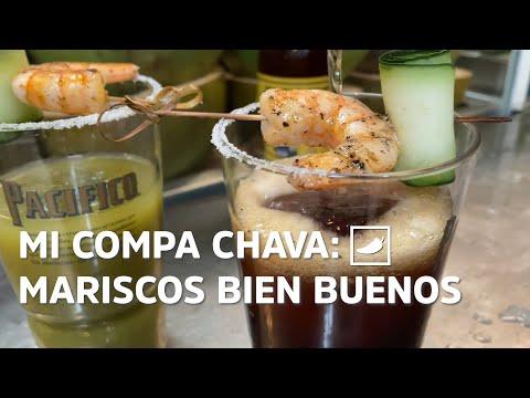 Mi Compa Chava: mariscos bien buenos | CHILANGO
