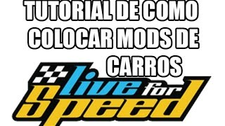 COMO instalar MODs de CARROS no Live for speed