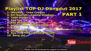 NEW BEST DJ DANGDUT 2017