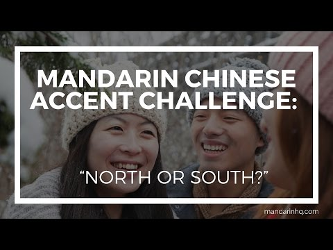 "Mandarin Chinese Accent Challenge: ""North or South?"" (Chinese Accents) I Learn from the streets"