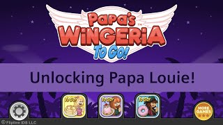 Papa's Wingeria To Go! - Unlocking Papa Louie