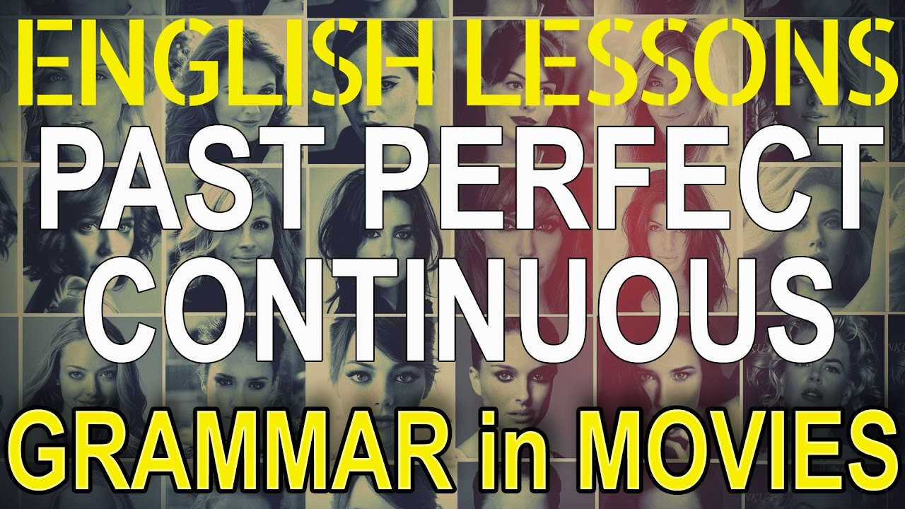 Past perfect continuous (HAD BEEN DOING) - examples in movies films tv shows | Hollywood English