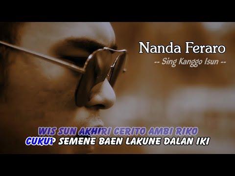 Nanda Feraro - Sing Kanggo Isun   |   Official Video