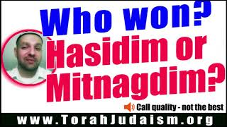 Hasidim and Mitnagdim