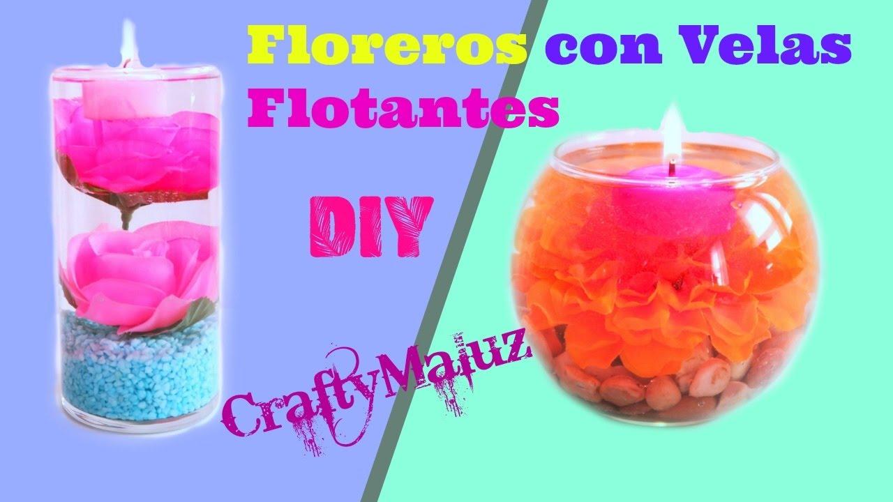 Diy decorar tu cuarto o habitaci n floreros con velas - Como hacer velas flotantes ...