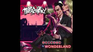 Watch Sea Of Treachery Welcome To Wonderland video