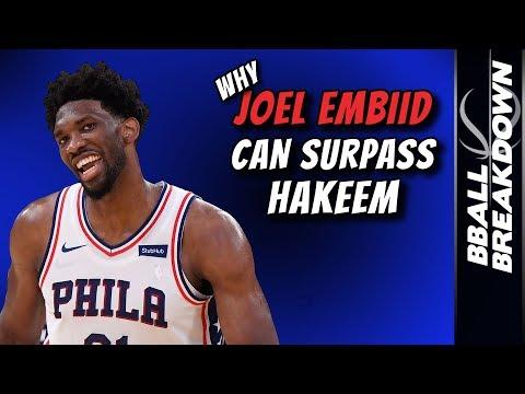 Why Joel EMBIID Can Surpass Hakeem