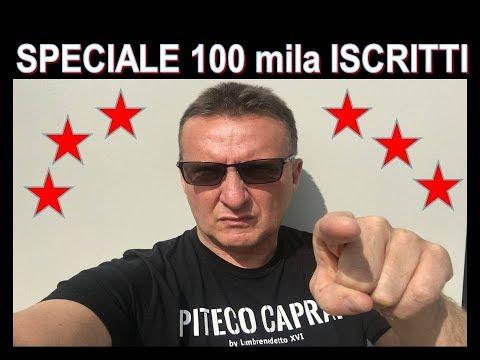 Speciale 100 mila iscritti al canale di Lambrenedetto !!!!
