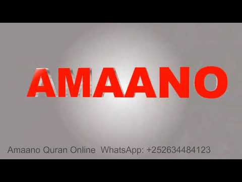 XAYEYSIIS Dugsiga Al Amaana Quran Online