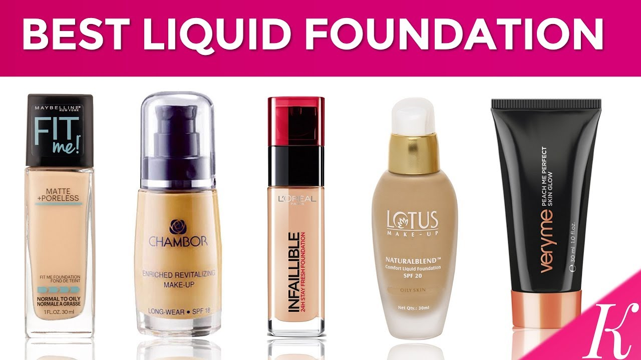 10 Best Liquid Foundations in India with Price | 2017