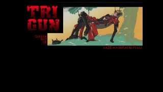 mi primer video :3 . ending de trigun.