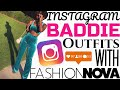 HOW TO BE A BADDIE ON INSTAGRAM FT. FASHION NOVA | iDESIGN8