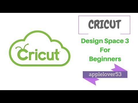 Cricut Design Space 3 as a Beginner