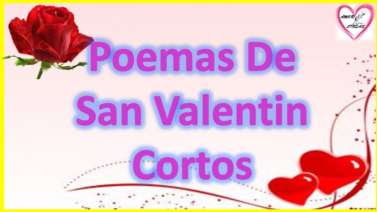 Poemas De San Valentin Cortos Y Bonitos Youtube