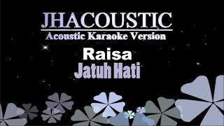 Raisa - Jatuh Hati (Acoustic Karaoke Version)