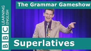 Superlatives: The Grammar Gameshow Episode 21