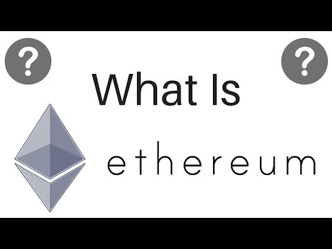 What Is Ethereum? | ETH Explained
