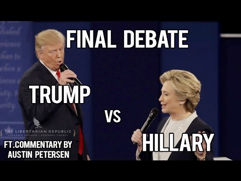 FINAL Debate: Trump vs Hillary LIVE - Ft. Austin Petersen