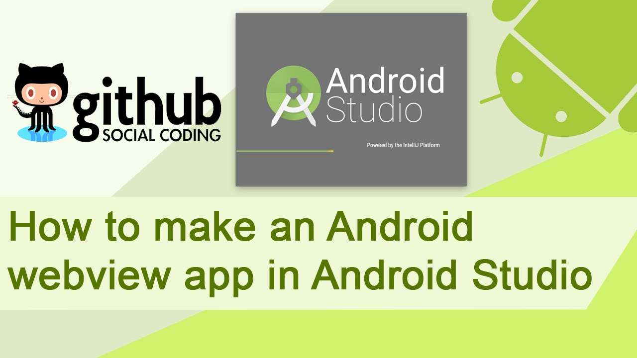 How to make a simple webview app for Android using Android Studio