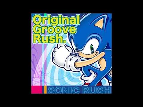 Sonic Rush OST; Original Groove Rush