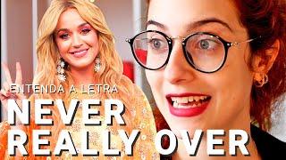 Entenda a letra de NEVER REALLY OVER (Katy Perry) Video