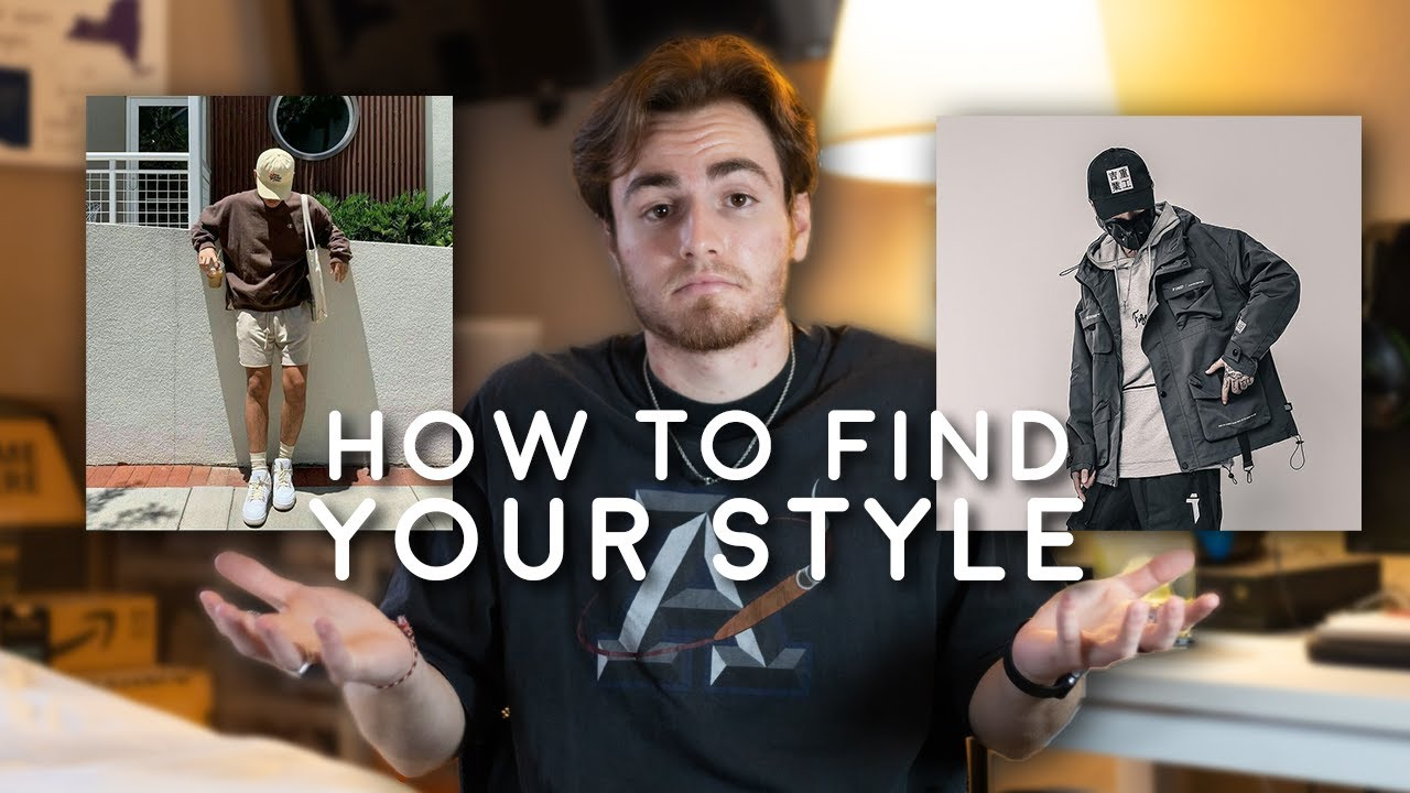 HOW TO FIND YOUR STYLE (Men's Fashion 2021)