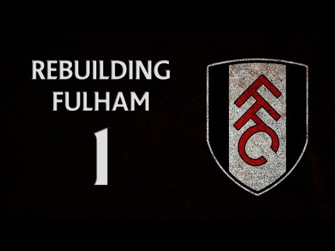 Rebuilding Fulham - Ep.1 Introduction | Football Manager 2014